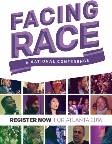 Facing Race: A National Conference. Register now for Atlanta 2016.