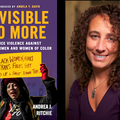 """The cover of """"Invisible No More: Police Violence Against Black Women and Women of Color"""" and author Andrea J. Ritchie"""