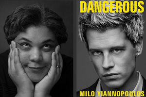 "Black and white photo of Roxane Gay, cover of ""Dangerous,"" which features a black and white image of Milo Yiannopoulos' face"