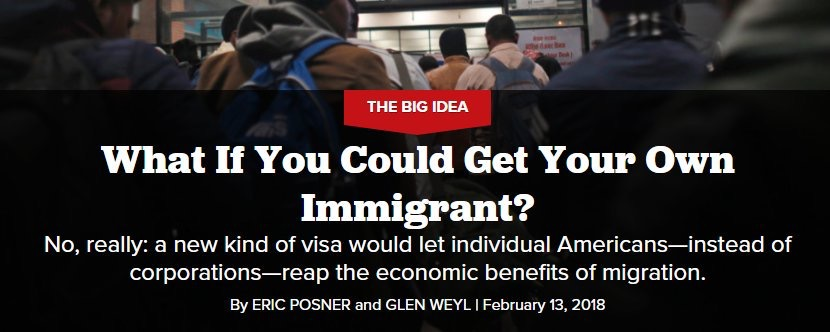 """Article titled """"What if You Could Get Your Own Immigrant"""""""
