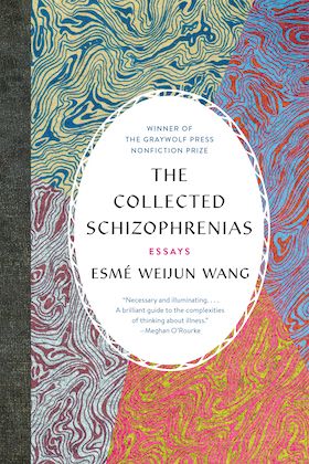 book cover of the collected schizophrenias by author esmé weijun wang with title and author's name in a white oval and shades of yellow, blue, purple, pink and green swirling resembling a marble design in the background