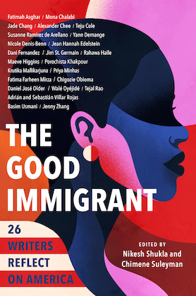 book cover of the good immigrant with profile of a person's face in blue, red and purple monochrome and a background with similar design in red, orange, purple, author names appear in white text in upper left corner with the book title in bold right below