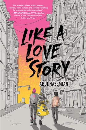 book cover for like a love story  by abdi nazemian with two teens walking towards a purple orange and yellow sunset surrounded by city buildings
