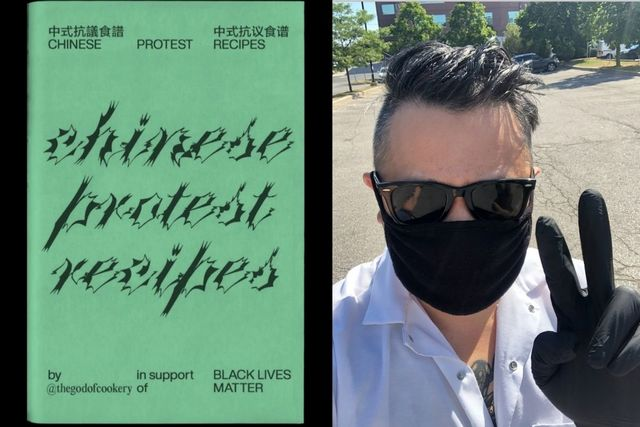 "On left is green cover of BLM-supporting zine, ""Chinese Protest Recipes,"" on the right is a photo of a Chinese American man, Chef Clarence Kwan, in black shades, a black mask and black gloves held in the peace sign."