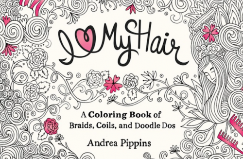 I Love My Hair Adult Coloring Book Will Affirm Your