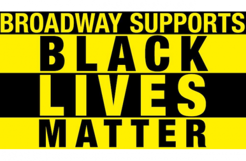 """""""BROADWAY SUPPORTS BLACK LIVES MATTER"""" in alternating blocks with either yellow text and black background or black text and yellow background"""