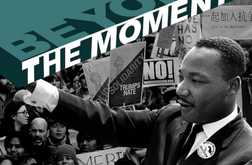 """Graphic with Martin Luther King Jr. and """"Beyond the Moment"""""""