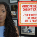 "Black woman in blue shirts stands beside screen graphic that says, ""White privilege does not erase the existence of poor White people."""