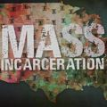 "Illustrated image of the continental United States of America in green and yellow and red hues with black images of jail cell bars on gray background and in front of white text spelling ""MASS INCARCERATION"""
