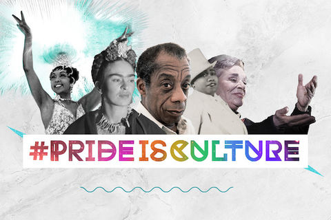 "Josephine Baker, Frida Kahlo, James Baldwin, Gladys Bentley, and Chavela Vargas are positioned above the banner that reads ""#PrideIsCulture"" in rainbow colors."