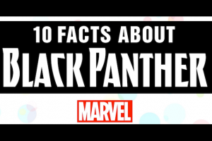 """10 Facts about Black Panther"" in black text over red-and-white ""Marvel"" logo"