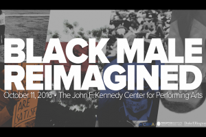 Graphic says: Black Male Reimagined