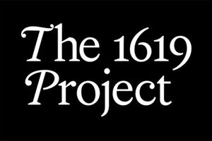 """The 1619 Project."" White text on a black background."