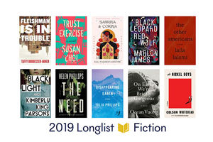 "Ten colorful book covers on a white background with ""2019 Longlist Fiction"" written beneath them in black"