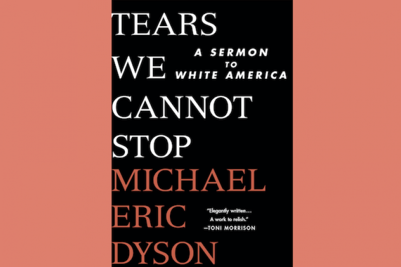 QUOTABLE: 3 Blistering Excerpts From Michael Eric Dyson's